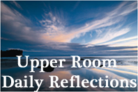 Upper Room Daily Reflections